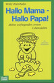 Hallo Mama, hallo Papa - Breinholst, Willy - ISBN: 9783404600397