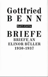 Briefe an Elinor Büller 1930-1937 - Benn, Gottfried - ISBN: 9783608953558