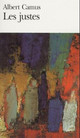 Les Justes/ The Right Ones - Camus, Albert - ISBN: 9782070364770