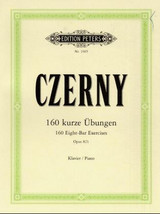 160 Eight Bar Exercises Op 821 Piano - Czerny, Carl - ISBN: 9790014011055