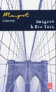 Maigret a New York - Simenon, Georges - ISBN: 9782253142423