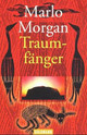 Traumfänger - Morgan, Marlo - ISBN: 9783442437405