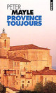 Provence Toujours - Mayle, Peter - ISBN: 9782020282826