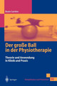 Der Gro E Ball In Der Physiotherapie - Carriere, Beate - ISBN: 9783540652229