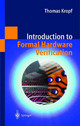 Introduction To Formal Hardware Verification - Kropf, Thomas - ISBN: 9783540654452