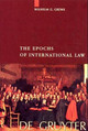 Epochs Of International Law - Grewe, Wilhelm G. - ISBN: 9783110153392