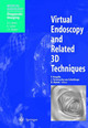 Virtual Endoscopy And Related 3d Techniques - ISBN: 9783540651574