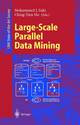 Large-Scale Parallel Data Mining - Zaki, Mohammed J. (EDT)/ Ho, Ching-Tien (EDT) - ISBN: 9783540671947