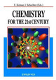 Chemistry For The 21st Century - ISBN: 9783527302352