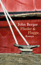 Flieder & Flagge - Berger, John - ISBN: 9783596146482