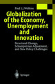 Globalization Of The Economy, Unemployment And Innovation - Welfens, Paul J. J. - ISBN: 9783540652502