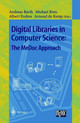 Digital Libraries In Computer Science: The Medoc Approach - ISBN: 9783540644934