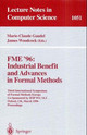 Fme '96: Industrial Benefit And Advances In Formal Methods - ISBN: 9783540609735