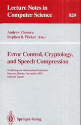 Error Control, Cryptology, and Speech Compression - ISBN: 9783540582656