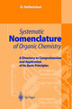 Systematic Nomenclature Of Organic Chemistry - Hellwinkel, Dieter - ISBN: 9783540411383