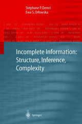 Incomplete Information: Structure, Inference, Complexity - Orlowska, Ewa S.; Demri, Stéphane - ISBN: 9783540419044