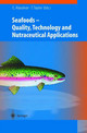 Seafood - Quality, Technology And Nutraceutical Applications - Alasalvar, Cesarettin (EDT)/ Taylor, Tony (EDT) - ISBN: 9783540424765