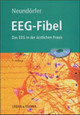 EEG-Fibel, m. CD-ROM - Neundörfer, Bernhard - ISBN: 9783437220708