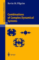 Combinations Of Complex Dynamical Systems - Pilgrim, Kevin M. - ISBN: 9783540201731
