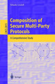 Composition Of Secure Multi-Party Protocols - Lindell, Yehuda - ISBN: 9783540201052
