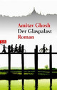 Der Glaspalast - Ghosh, Amitav - ISBN: 9783442730360