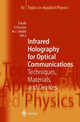 Infrared Holography For Optical Communications - Boffi, Pierpaolo/ Piccinin, Davide (EDT)/ Ubaldi, Maria C. (EDT) - ISBN: 9783540433149
