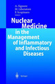 Nuclear Medicine In The Management Of Inflammatory And Infectious Diseases - Signore, A. (EDT)/ Liberatore, M. (EDT)/ Scopinaro, F. (EDT)/ Scopinaro, F. - ISBN: 9783540439172