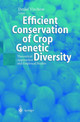Efficient Conservation Of Crop Genetic Diversity - Virchow, Detlef (EDT) - ISBN: 9783540000068