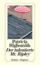 Der Talentierte Mr. Ripley - Highsmith, Patricia - ISBN: 9783257234046