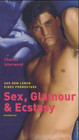 Sex, Glamour & Ecstasy - Isherwood, Charles - ISBN: 9783861872955