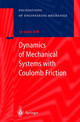 Dynamics Of Mechanical Systems With Coulomb Friction - Anh, Le Xuan - ISBN: 9783540006541