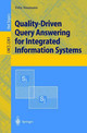 Quality-driven Query Answering For Integrated Information Systems - Naumann, Felix - ISBN: 9783540433491