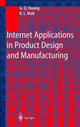 Internet Applications In Product Design And Manufacturing - Mak, K.l.; Huang, Guiyou - ISBN: 9783540434658