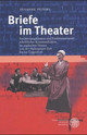 Briefe im Theater - Peters, Susanne - ISBN: 9783825316235