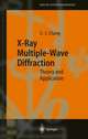 X-ray Multiple-wave Diffraction - Chang, Shih-Lin - ISBN: 9783540211969