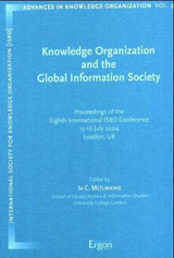 Knowledge Organization And The Global Information Society - Mcilwaine, Ia C. (EDT) - ISBN: 9783899133578