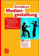 Grundkurs Mediengestaltung - Starmann, David - ISBN: 9783528059019
