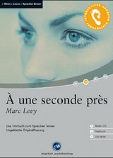 A une seconde pres, 1 Audio-CD, 1 CD-ROM u. Textbuch - Levy, Marc - ISBN: 9783897473737