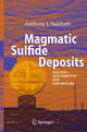 Magmatic Sulfide Deposits - Naldrett, Anthony J. - ISBN: 9783540223177