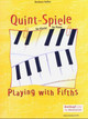 Playing With Fifths For Piano Klavier Ge - Heller, Barbara - ISBN: 9790004181577