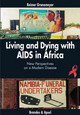 Living and Dying with AIDS in Africa - Gronemeyer, Reimer - ISBN: 9783860998151
