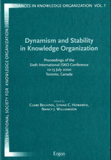 Dynamism And Stability In Knowledge Organization - Beghtol, Clare (EDT)/ Howarth, Lynne C. (EDT)/ Williamson, Nancy J. (EDT) - ISBN: 9783933563606
