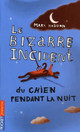 Le Bizarre incident du chien pendant la nuit - Haddon, Mark - ISBN: 9782266142830