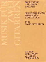 Serenade In D Major K 239 Kv 239 2 Gitar - Mozart, Wolfgang Ama - ISBN: 9790004175637