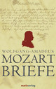 Briefe - Mozart, Wolfgang Amadeus - ISBN: 9783865390790