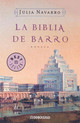 La Biblia De Barro / The Bible Of Clay - Navarro, Julia/ Random House Mondadori (EDT) - ISBN: 9788497938891