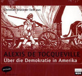 Ãber die Demokratie in Amerika, 1 Audio-CD - Tocqueville, Alexis de - ISBN: 9783935125482