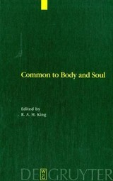 Common To Body And Soul - King, R. A. H. (EDT) - ISBN: 9783110183337