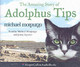 Amazing Story Of Adolphus Tips - Morpurgo, Michael - ISBN: 9780007203420