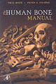 The Human Bone Manual - Folkens, Pieter A.; White, Tim D. - ISBN: 9780120884674